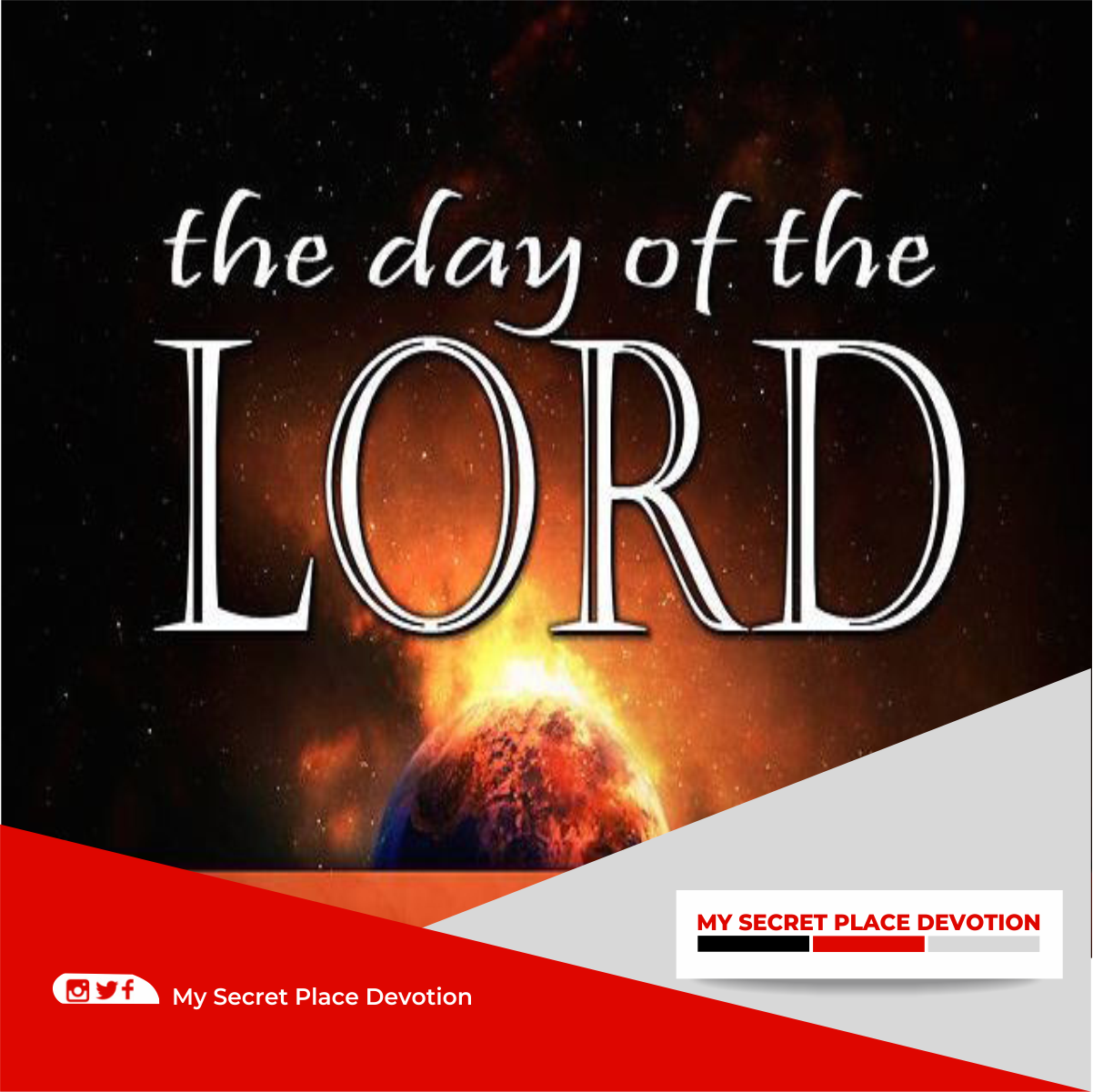 July 2019 205: The Day Of The Lord — My Secret Place